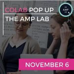 Colab Popup: The Amp Lab, Novemeber 6